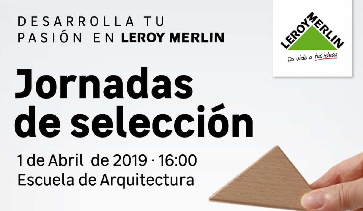 Jornada de selección LEROY MERLIN