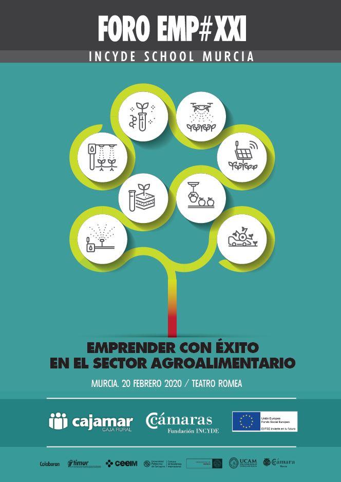 Incyde School Murcia / EMP#XXI  Emprender con éxito en el sector agroalimentario